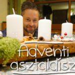 Így kell csodaszép adventi asztaldíszt készíteni - videó Márkkal
